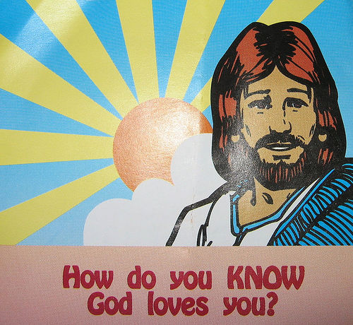 How do you know god loves you?